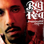 Big Red Raggamuffin Culture
